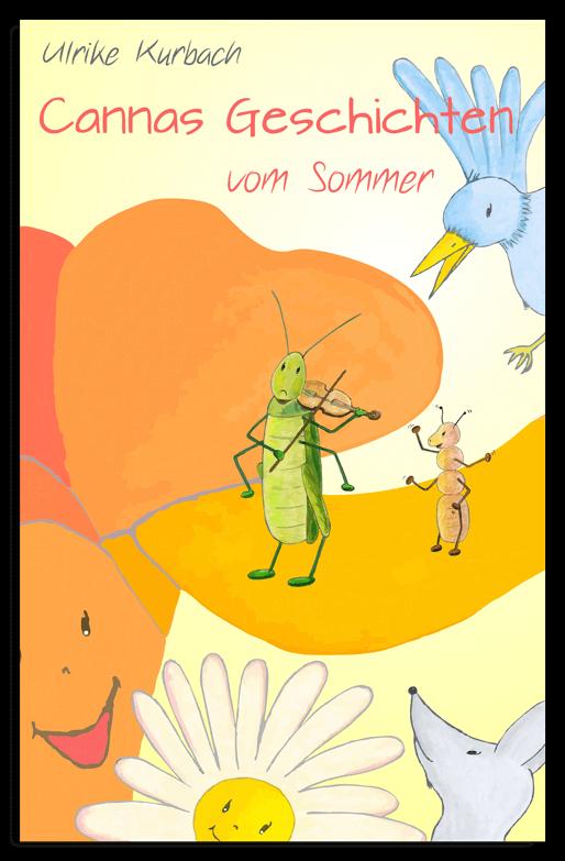 Taschenbuch Cannas Geschichten vom Sommer von Ulrike Kurbach mit Zeichnungen von Diana Pfister