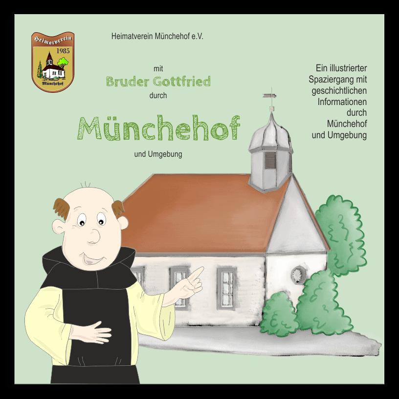 geschichtliche Broschuere fur Kinder mit Bruder Gottfried durch Muenchehof