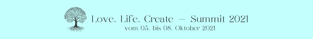 Love. Life.Create-Summit_Inspiration für deine Kreativitaet_Logo